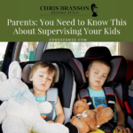 Parents: You Need to Know This About Supervising Your Kids
